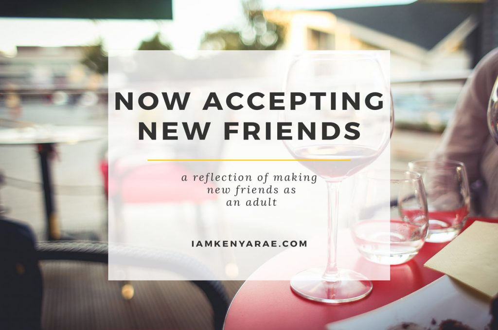 Now Accepting New Friends!