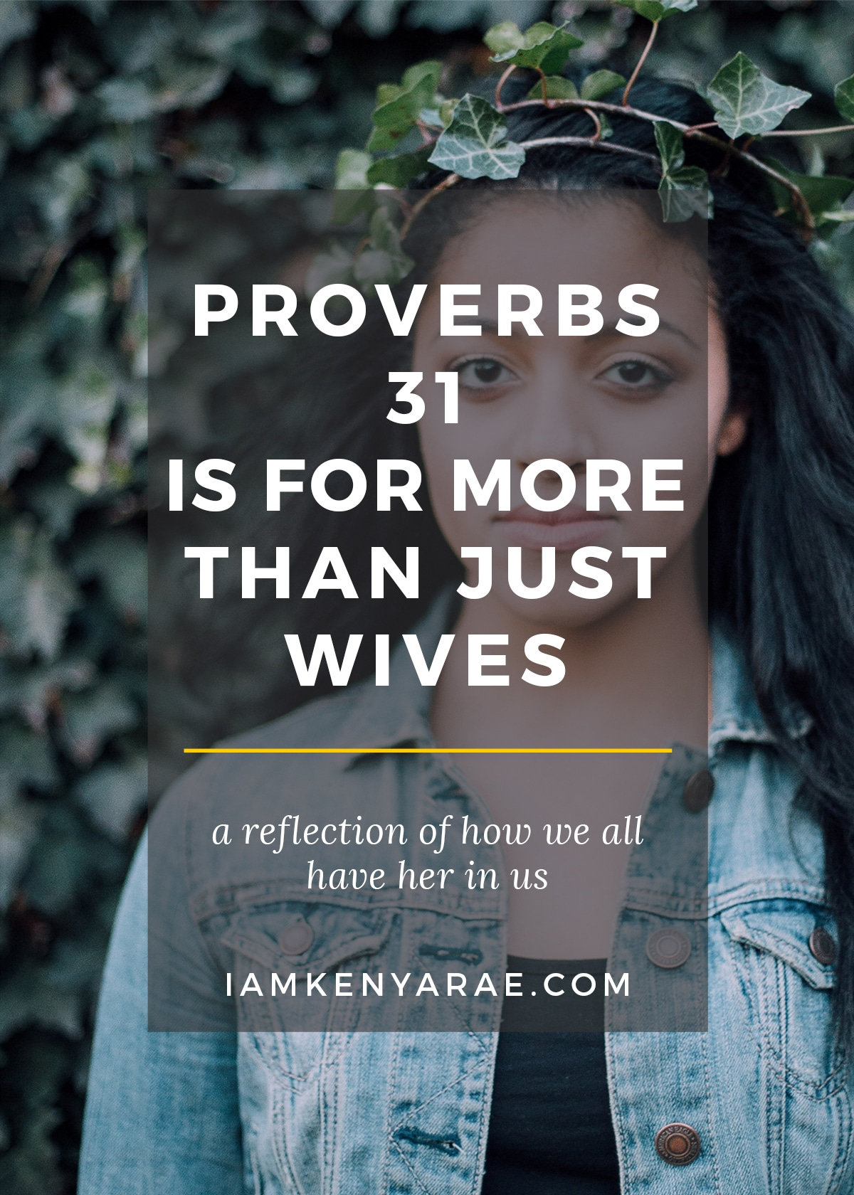Proverbs 31 is For More Than Just Wives