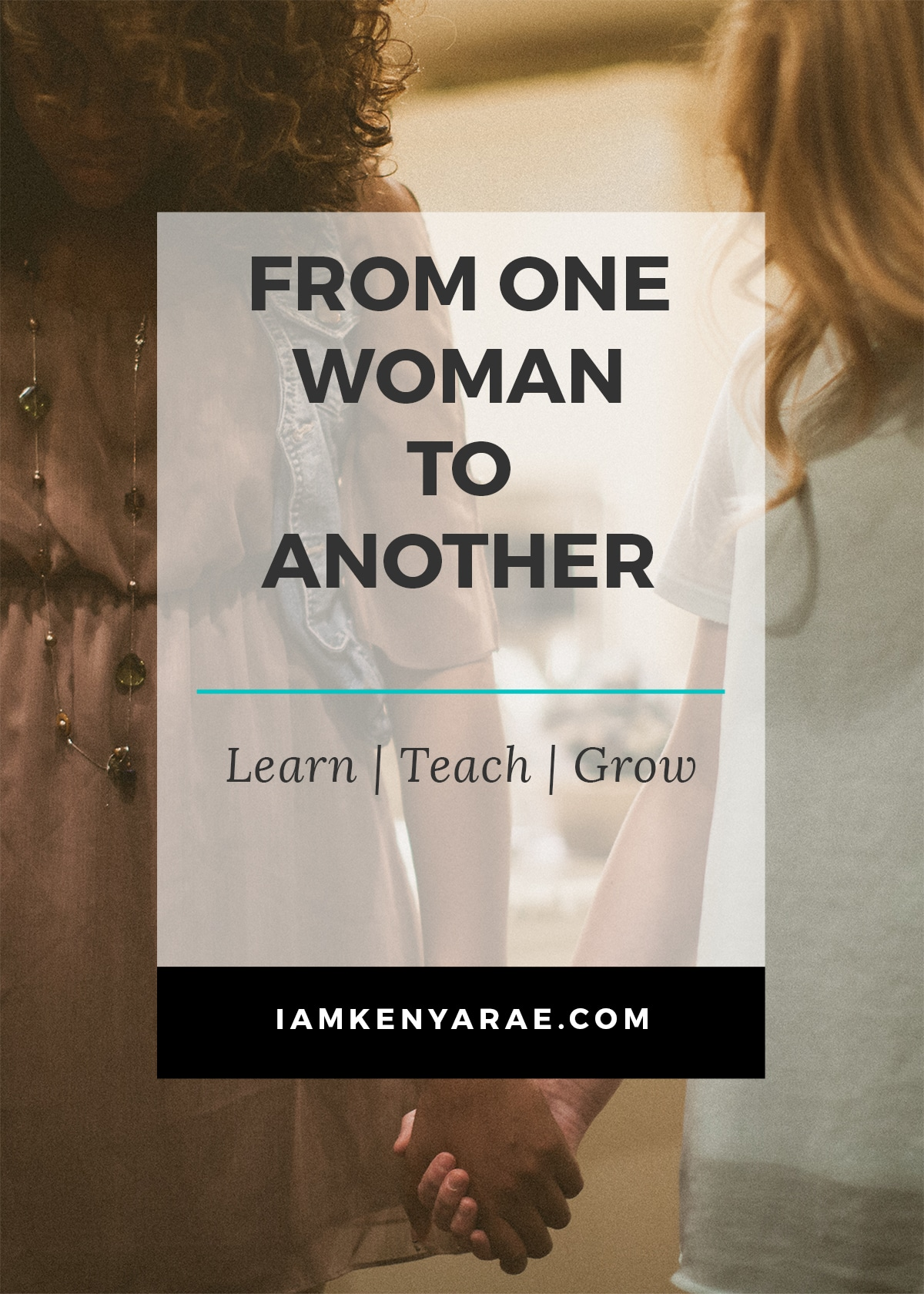 From One Woman To Another