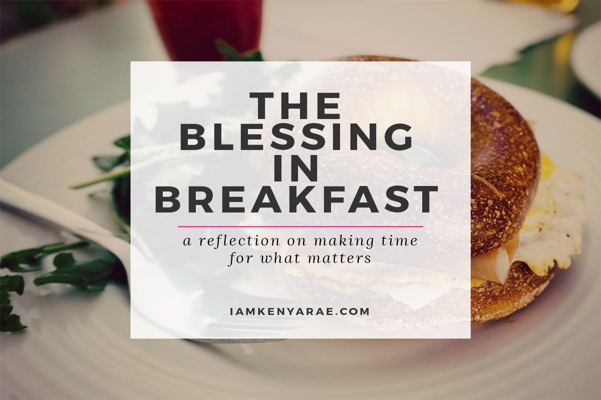 the blessing in breakfast