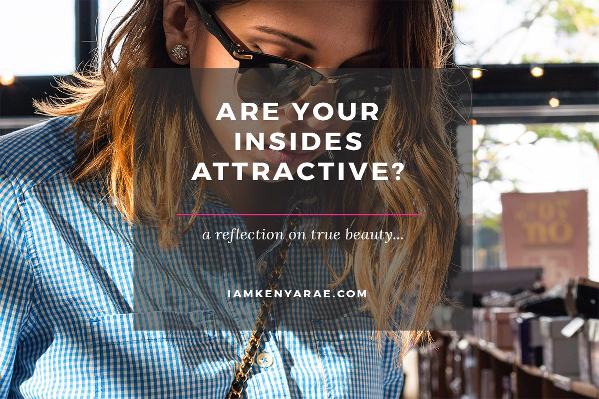 are your insides attractive