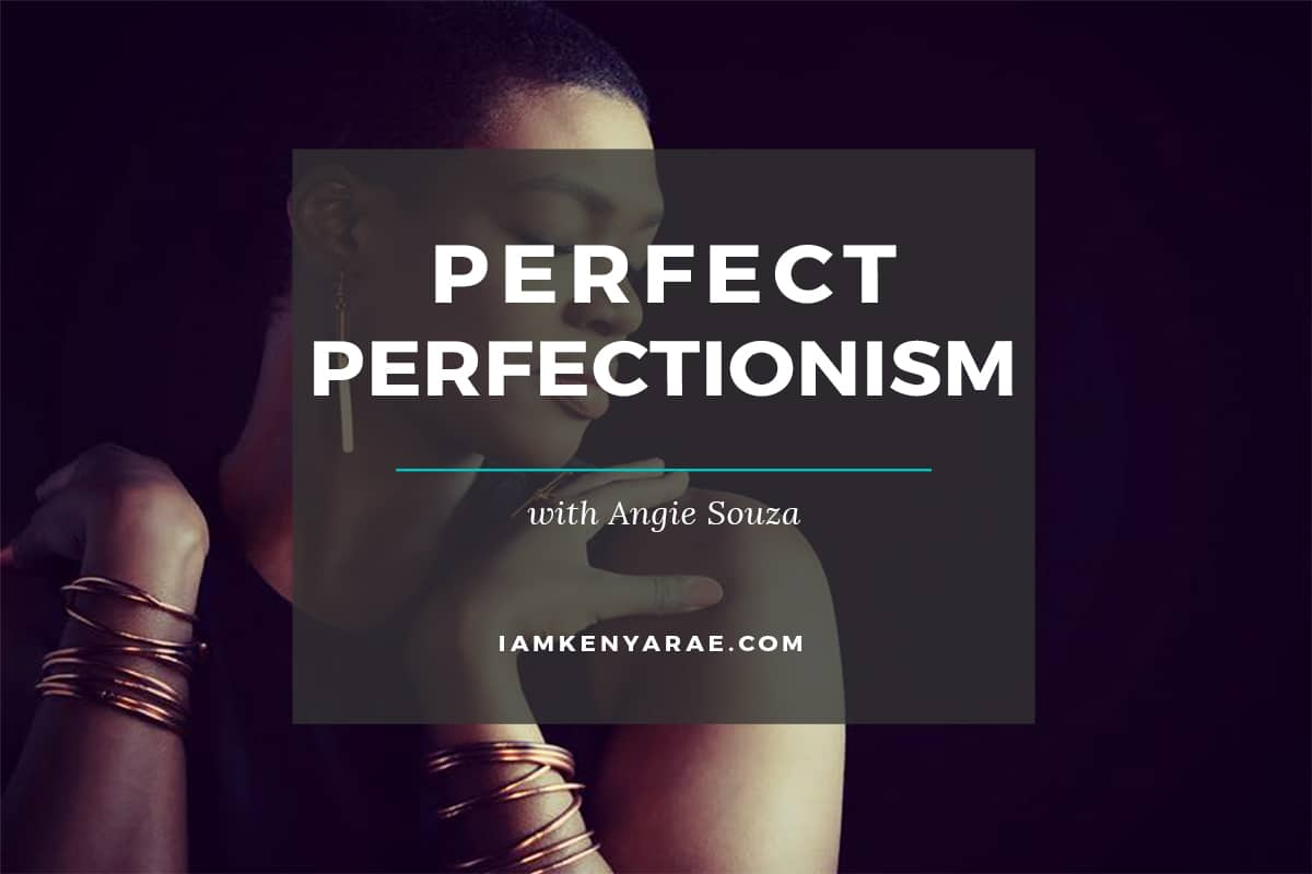perfect perfectionism