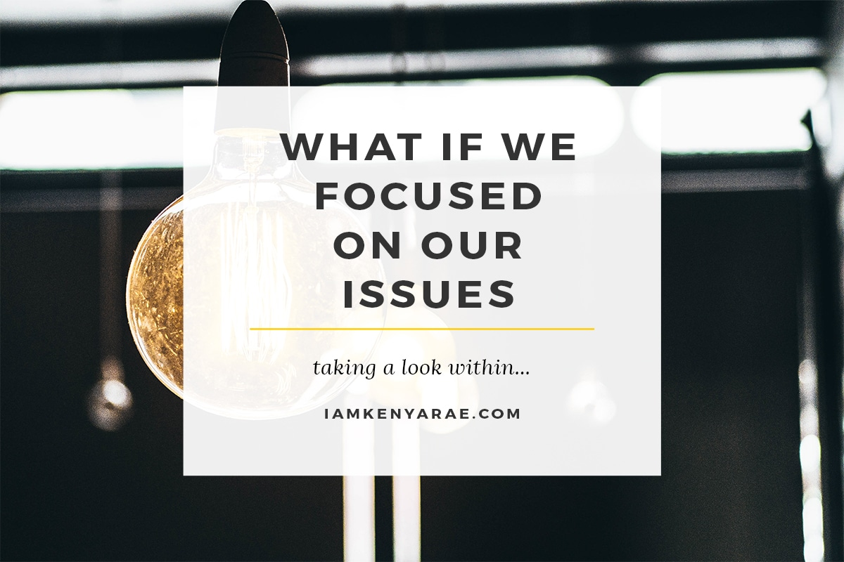 focus on our issues