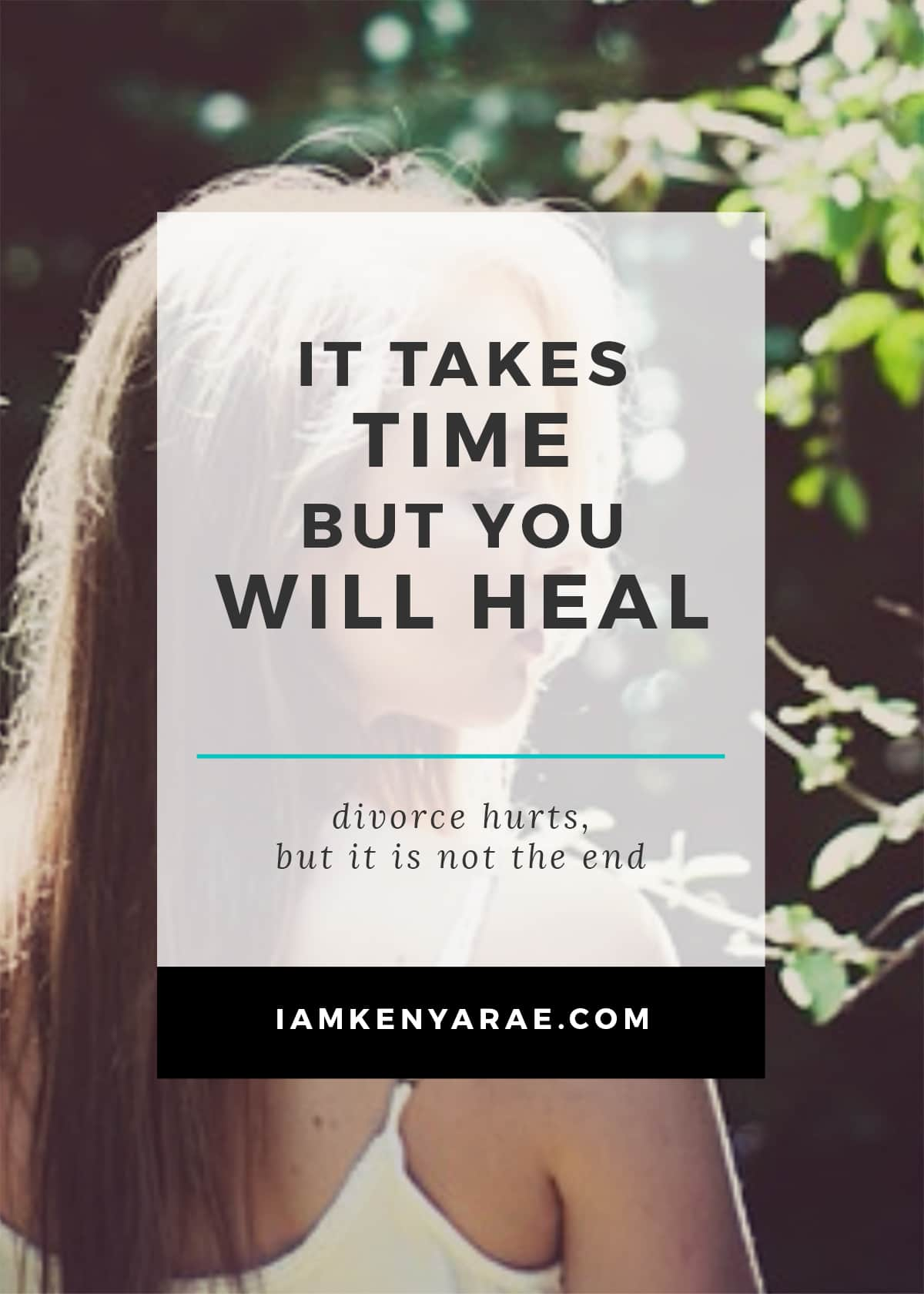 it takes time but you will heal