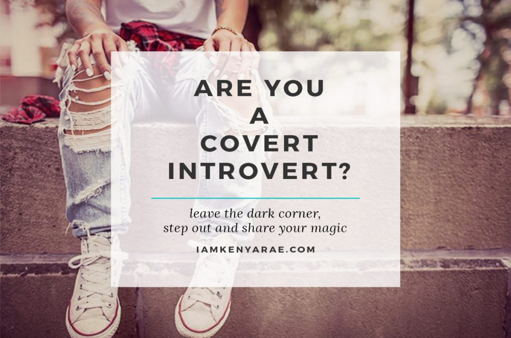Are You a Covert Introvert?