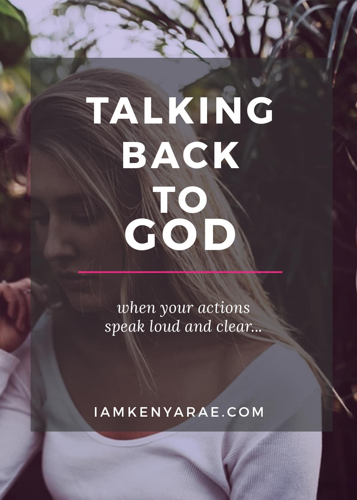 talking back to god