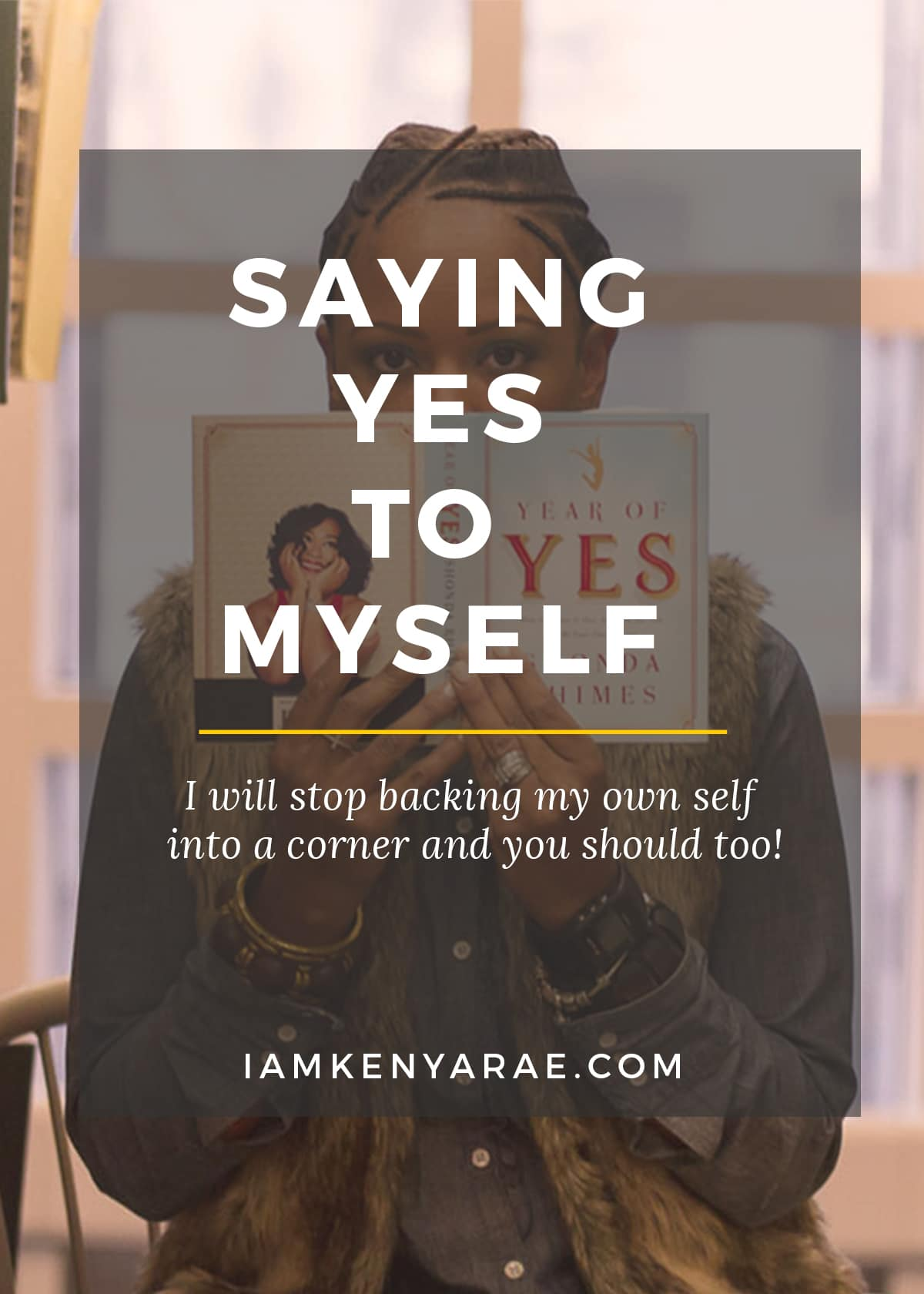 saying yes to myself