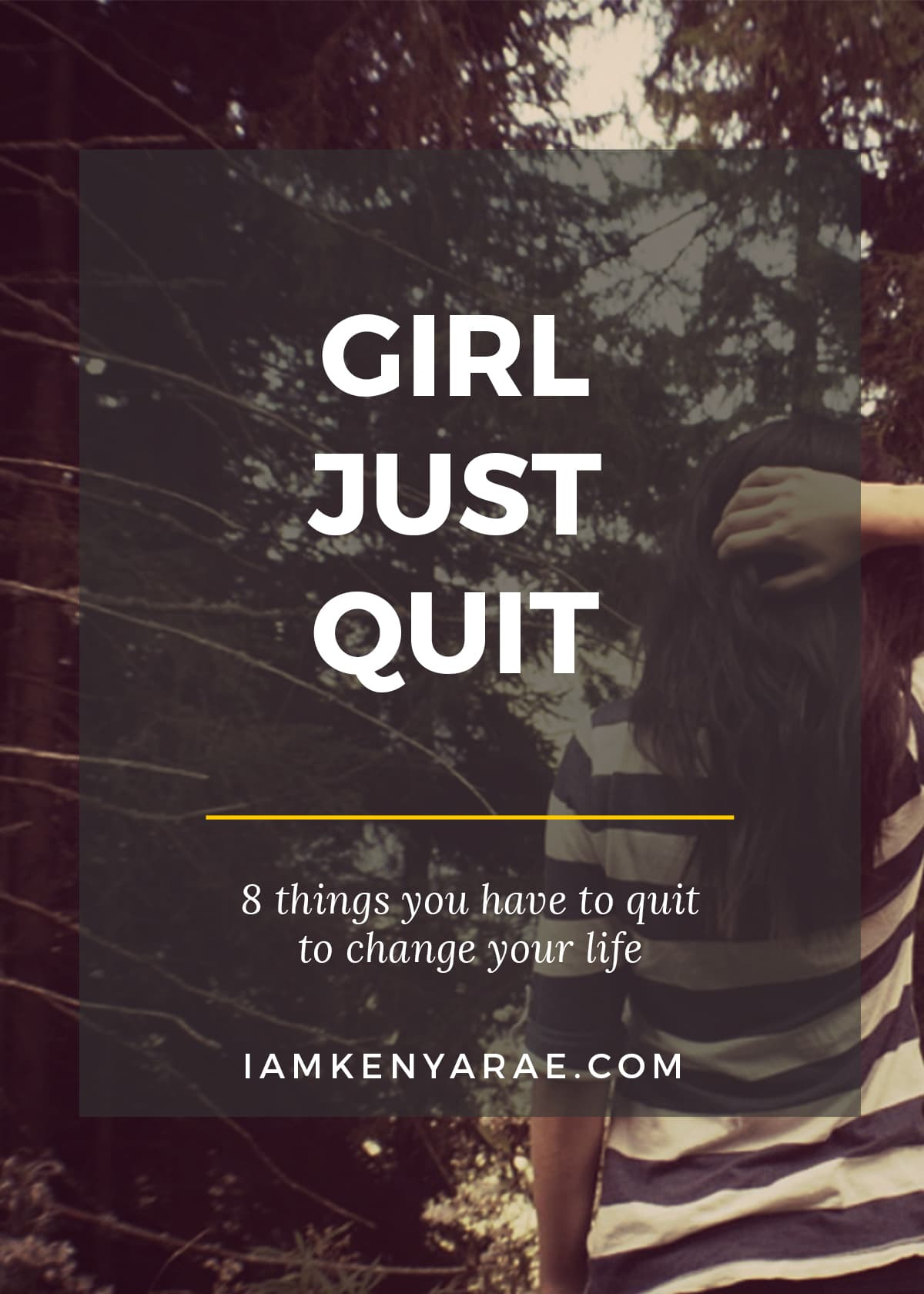girl just quit