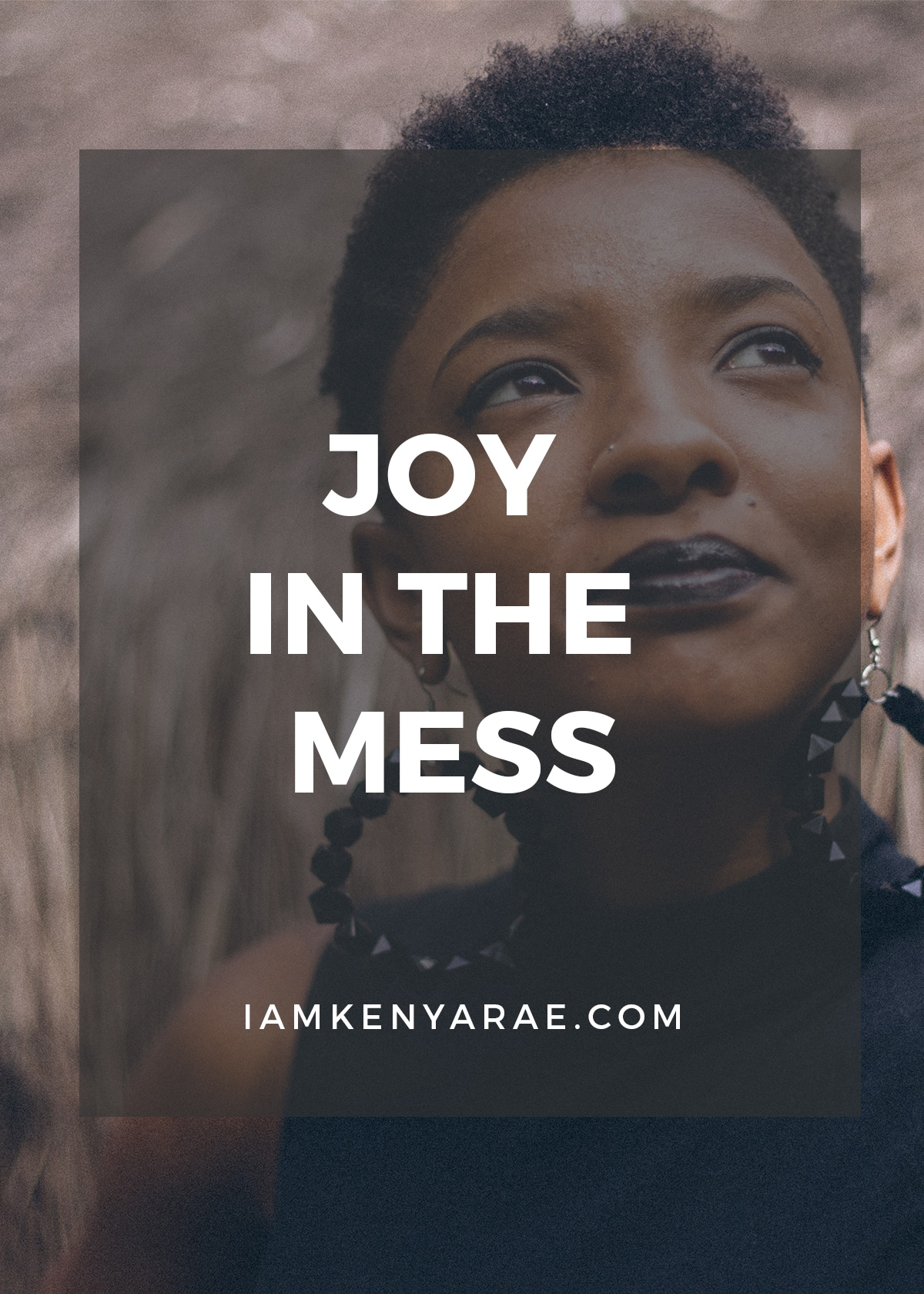 joy in the mess