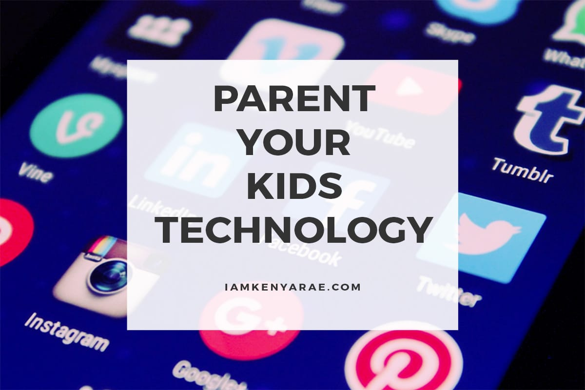 parent your kids technology