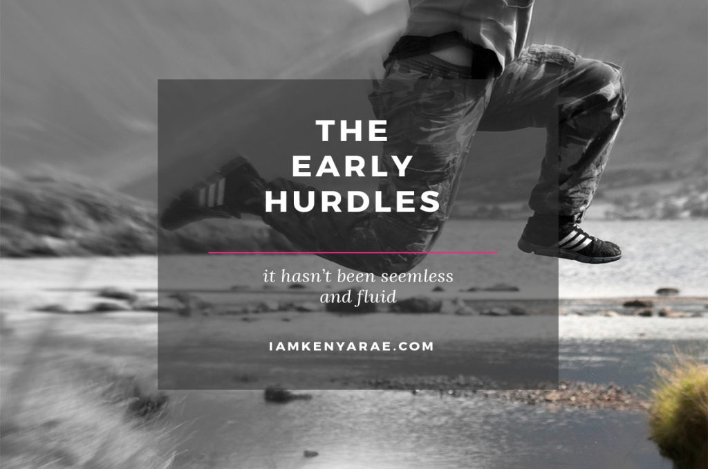 The Early Hurdles [MOVING MOUNTAINS]