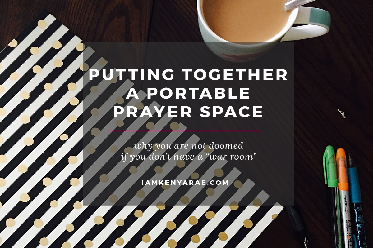 YOU DON'T NEED A WHOLE ROOM FOR PRAYER