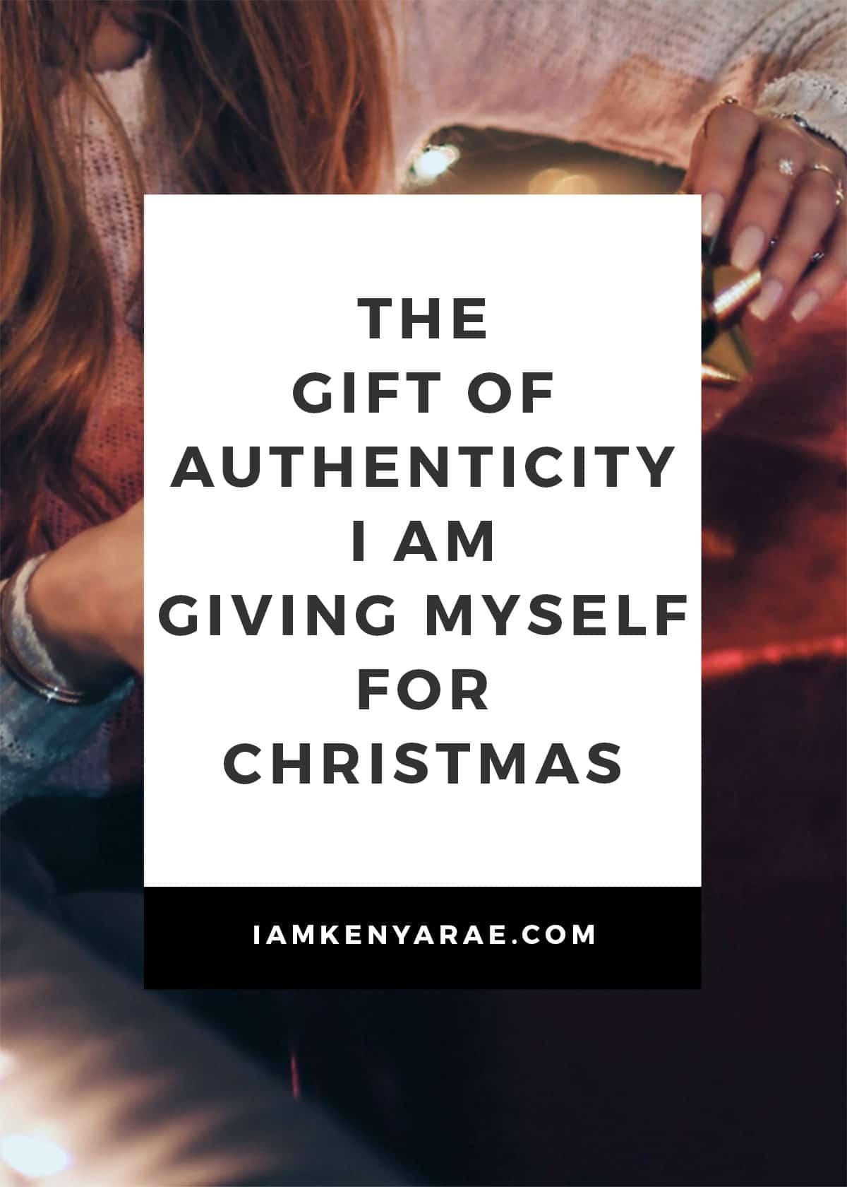 the gift of authenticity