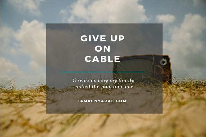 5 More Than Practical Reasons To Give Up On Cable