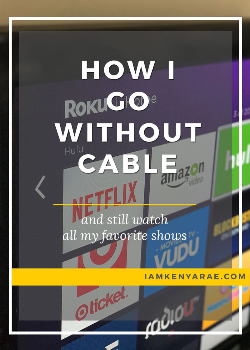 No Cable, No Problem | Watch All Your Favorite Shows Without Cable
