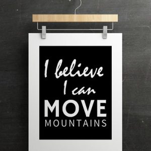 I Can Move Mountains Printable