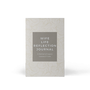 Wife Life Reflection Journal