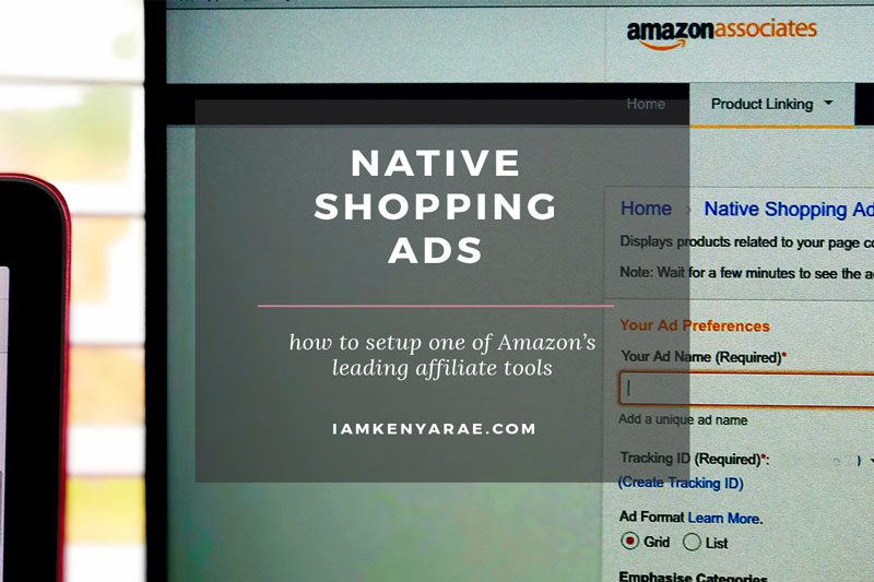 7 Quick & Simple Steps You Need To Know To Set Up Amazon Native Shopping Ads