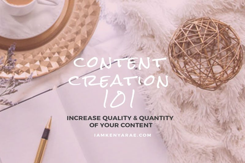 How To Get Organized and Create More & Better Content