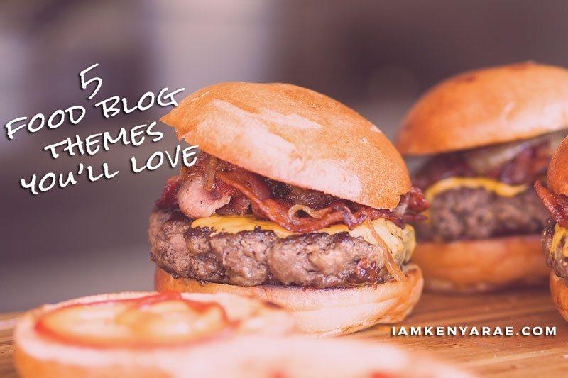 5 Food Blog Themes