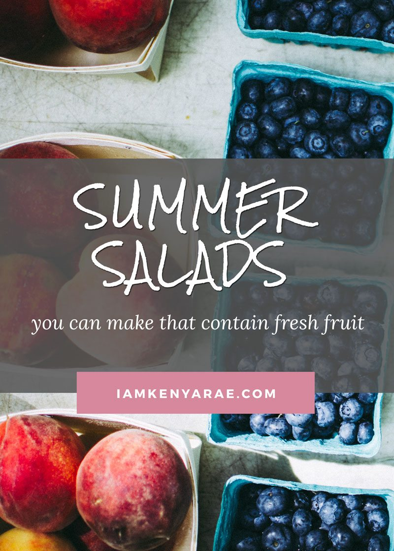 Summer Salad Recipes That Contain Fresh Fruit