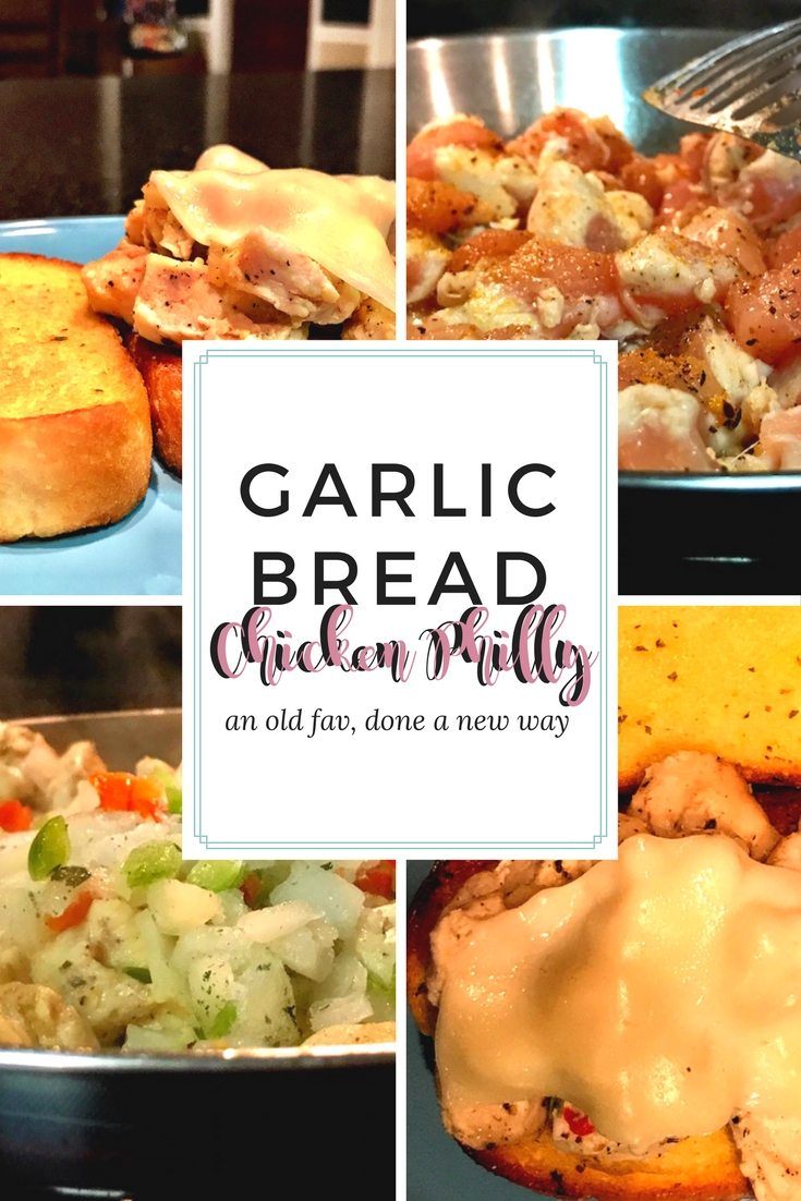 Garlic Bread Chicken Philly