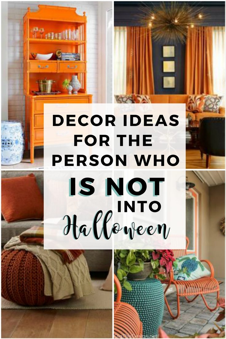 Non Halloween Decor