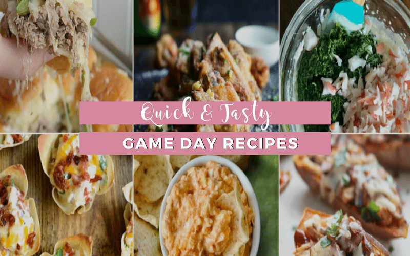 Quick & Tasty Game Day Recipes