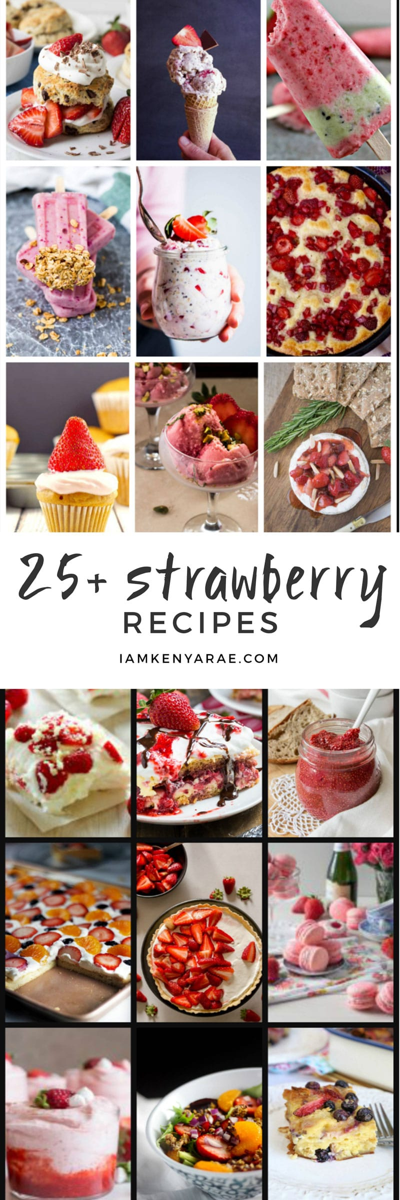 25+ Strawberry Recipes Perfect For Berry Picking Season A complete list of all the things you can make with your fresh picked berries.  More than 25 strawberry recipes for your delight! #strawberry #strawberryrecipes #strawberries #strawberrydessert #popciclerecipes #dessertrecipes