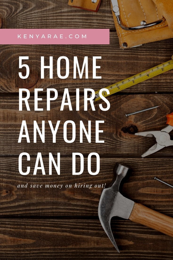 5 Common Home Repairs Anyone, Including You, Can Do Themselves