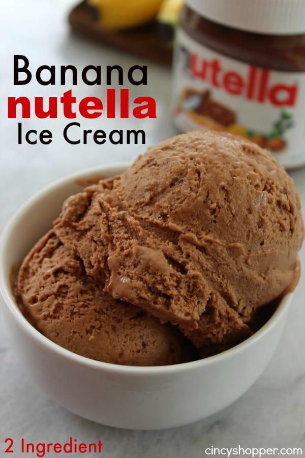 2 Ingredient Banana Nutella Ice Cream