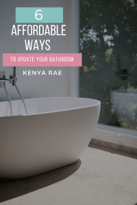 Affordable Ways To Update Your Bathroom