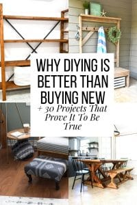 why DIYING is better than buying new + 30 Projects That Prove It To Be True