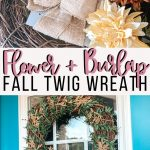flower & burlap fall twig wreath tutorial