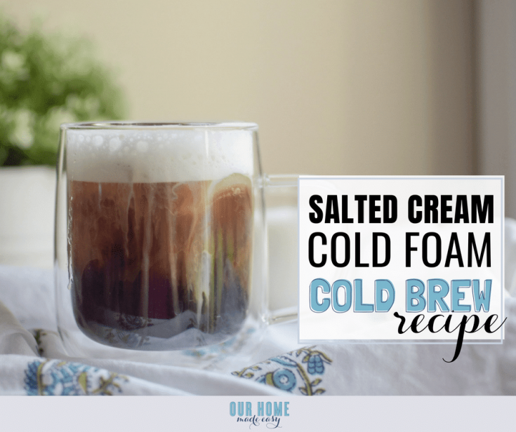 Salted Cream Cold Foam Cold Brew