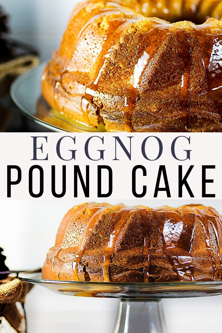 eggnog pound cake pinnable