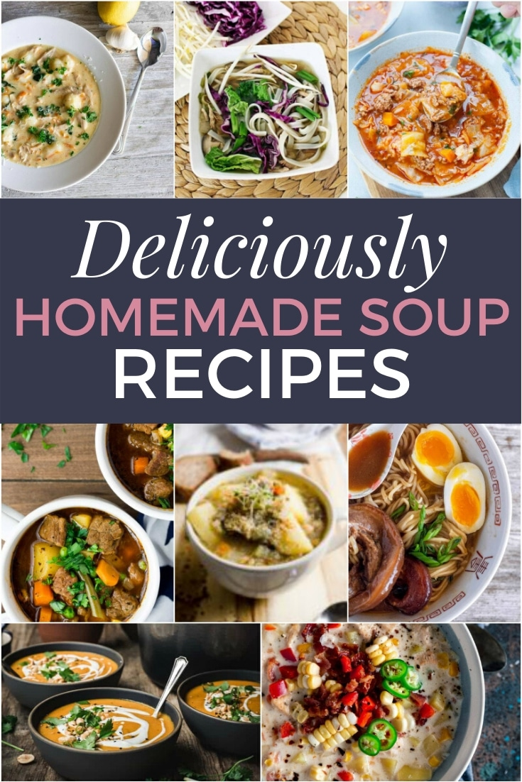 deliciously homemade soup recipes